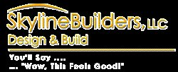 Skyline Builders, LLC Design and Build